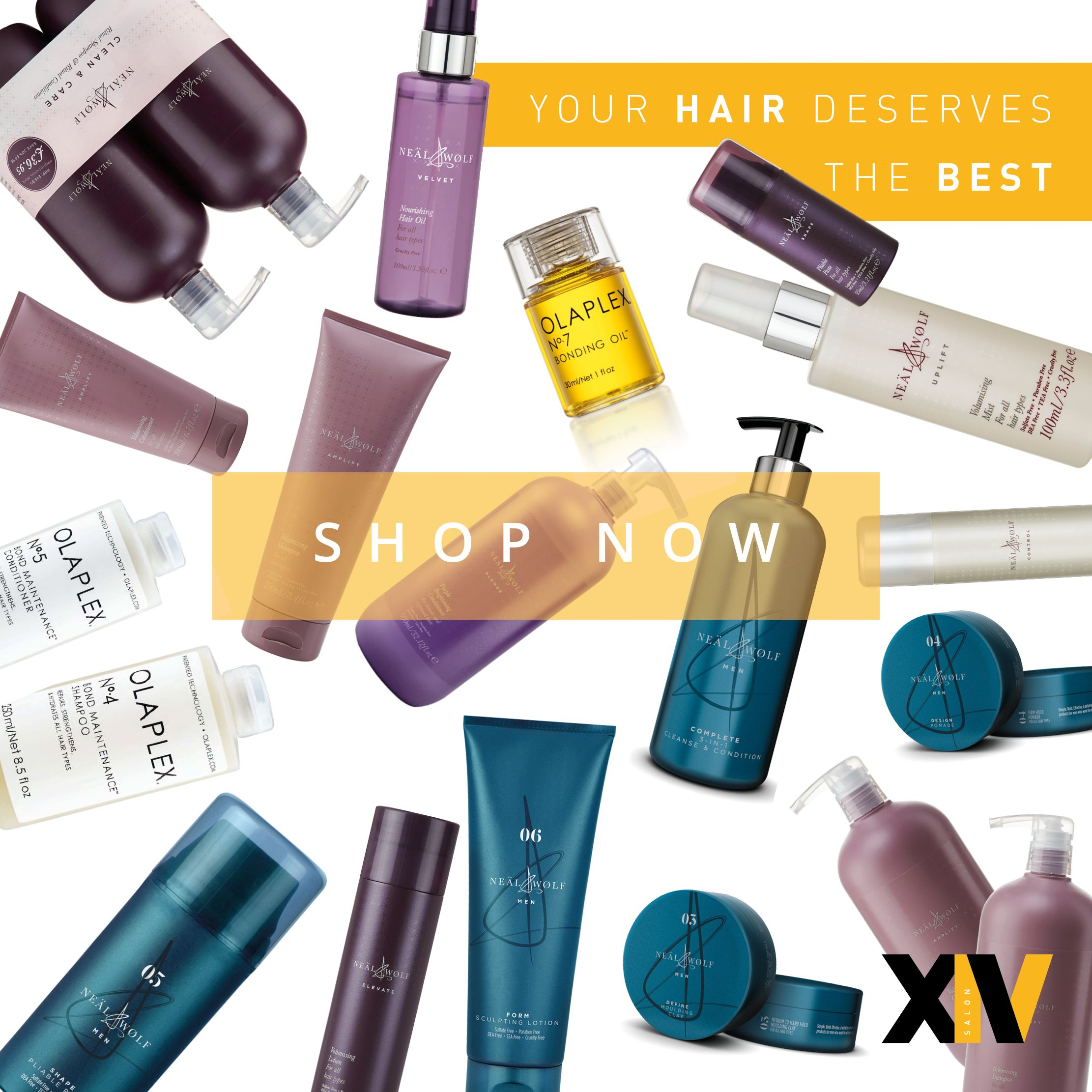 XIV Hair Salon Hairdresser Ripponden | Buy products online: Neal & Wolf; Olaplex; Joico; Cloud 9; Hot Tools